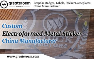 Custom Electroformed Metal Sticker China Manufacturer GREATEROEM