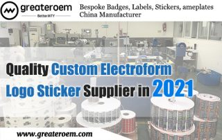 Quality Custom Electroform Logo Sticker Supplier in 2021 GreaterOEM 01